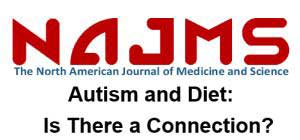 Autism and Diet: Is There a Connection